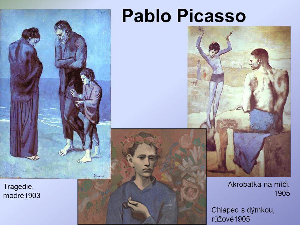 Pablo Picasso Akrobatka na míči, 1905 Tragedie, modré1903