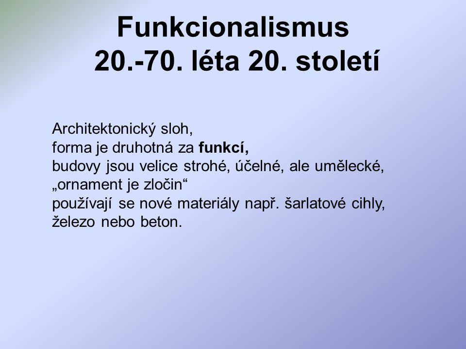 Funkcionalismus 20.-70. léta 20. století