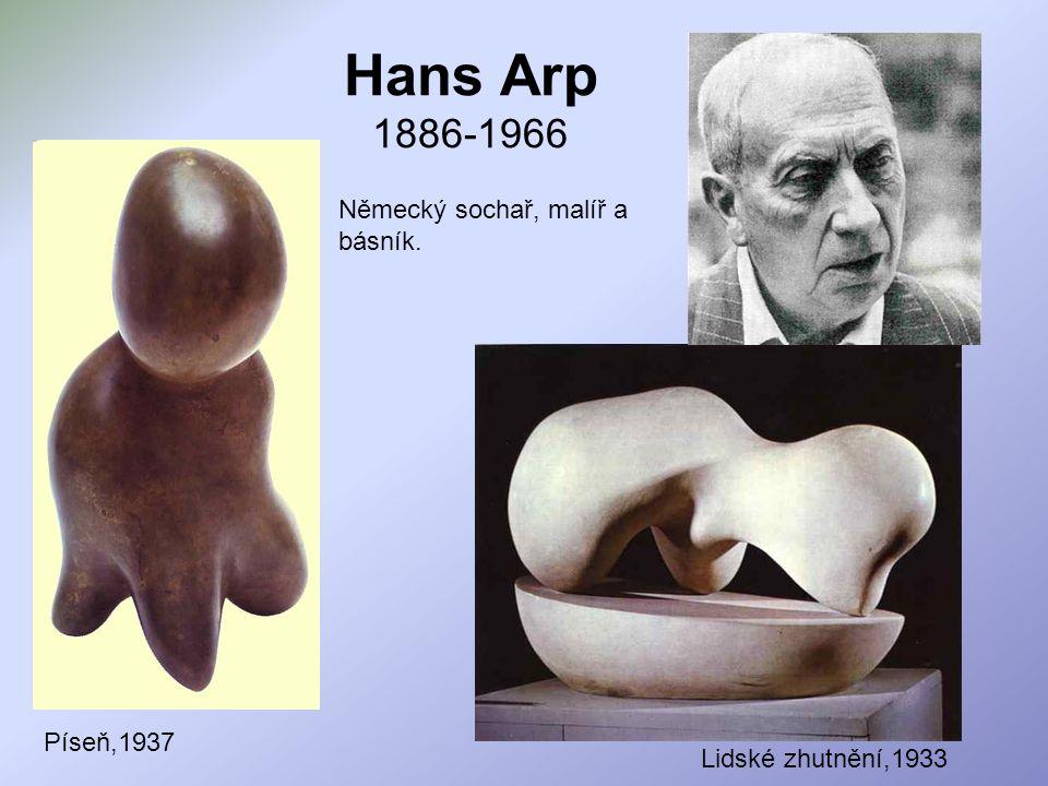 Hans Arp 1886-1966 Německý sochař, malíř a básník. Píseň,1937