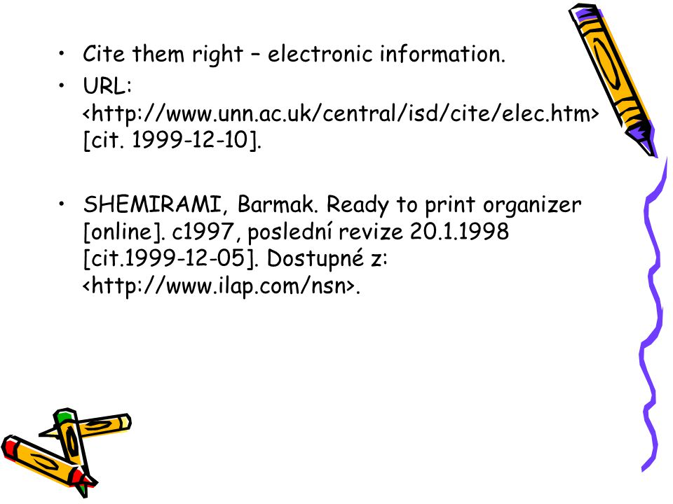 Cite them right – electronic information.