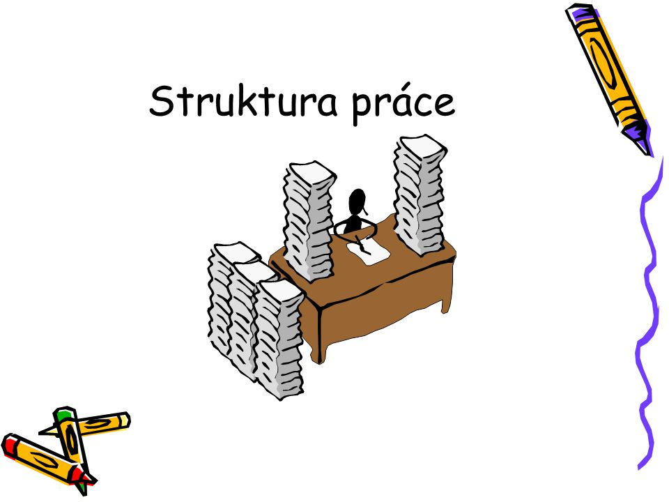 Struktura práce