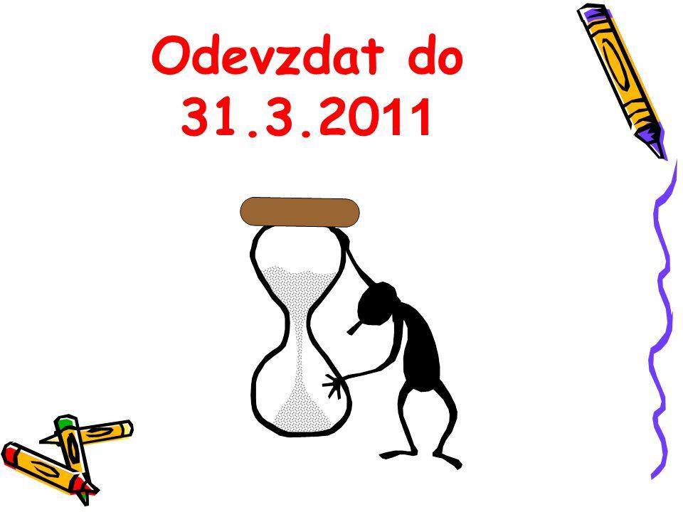 Odevzdat do 31.3.2011