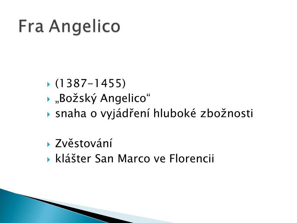 "Fra Angelico (1387-1455) ""Božský Angelico"