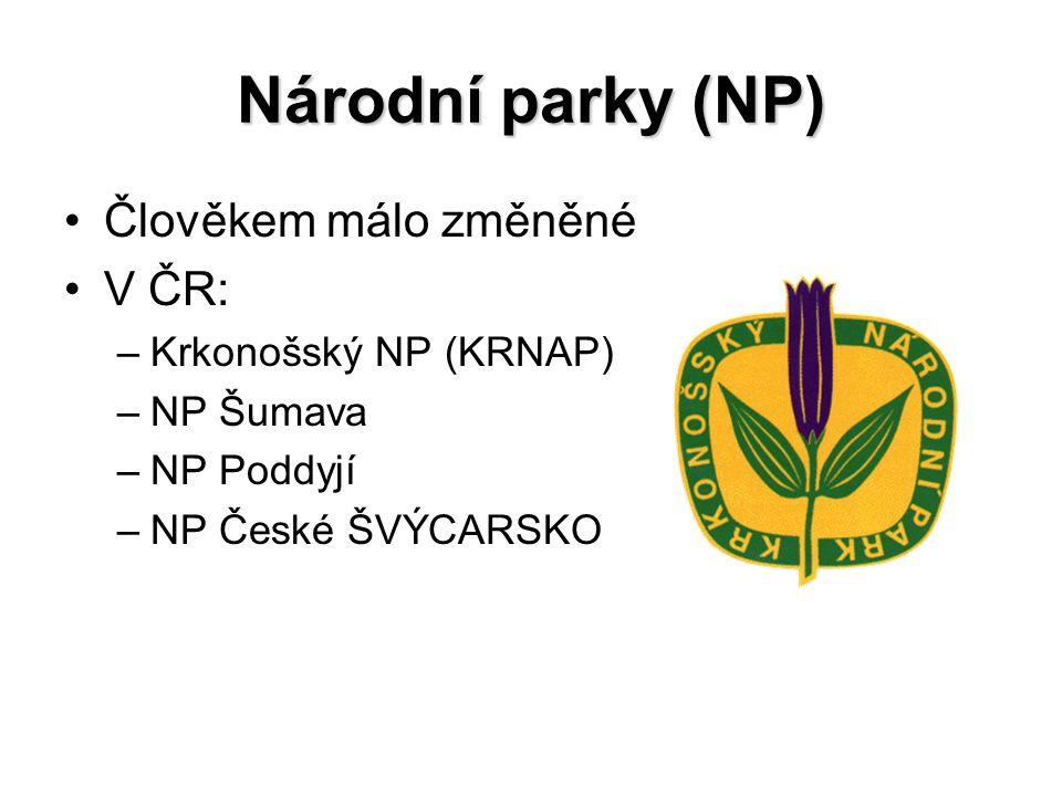 Národní parky (NP) Člověkem málo změněné V ČR: Krkonošský NP (KRNAP)