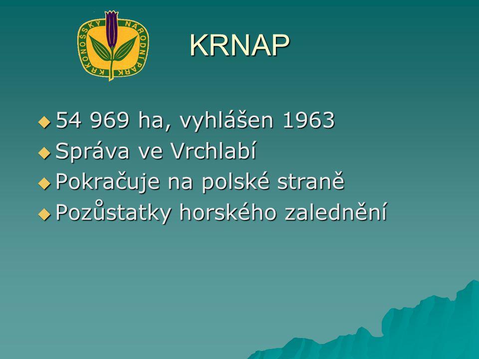 KRNAP 54 969 ha, vyhlášen 1963 Správa ve Vrchlabí