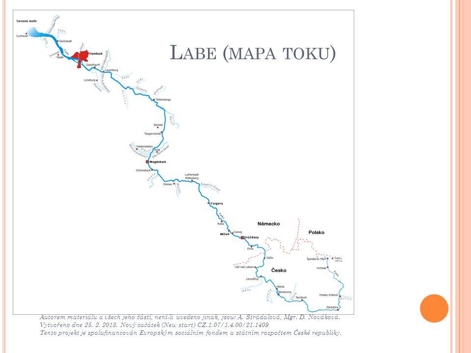 Labe (mapa toku) Autorem materiálu a všech jeho částí, není-li uvedeno jinak, jsou: A. Strádalová, Mgr. D. Nováková.