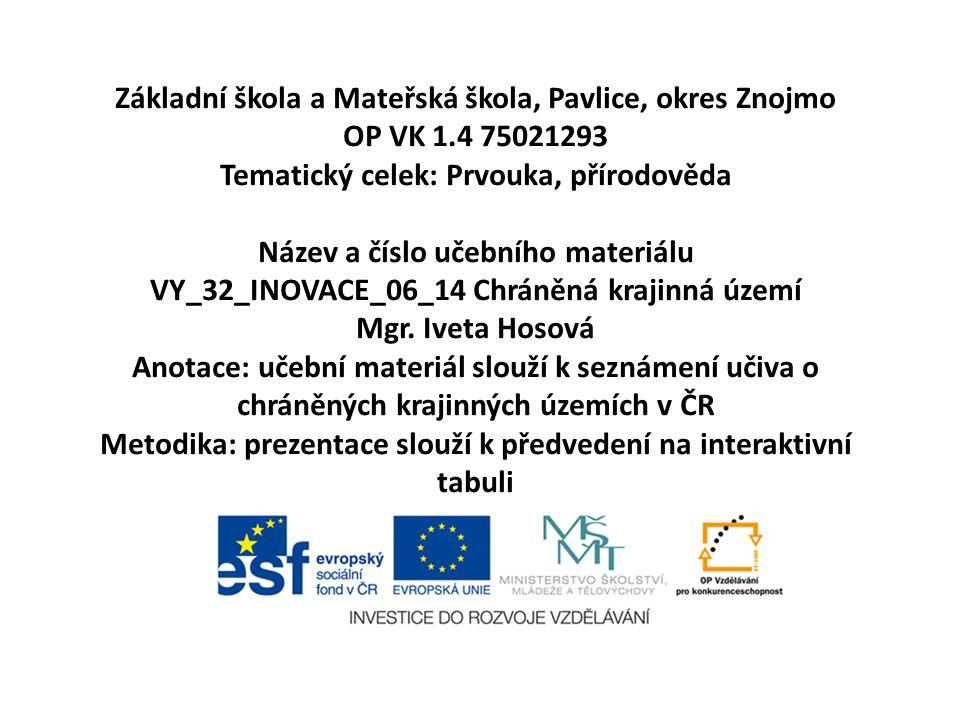Základní škola a Mateřská škola, Pavlice, okres Znojmo OP VK 1
