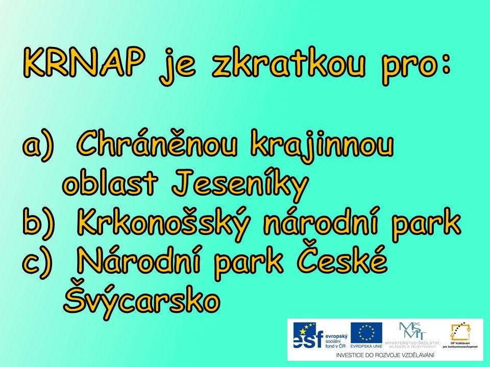 KRNAP je zkratkou pro: Chráněnou krajinnou oblast Jeseníky