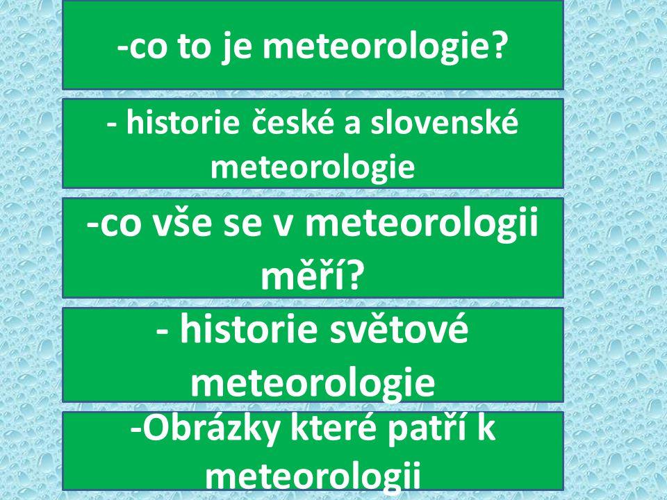 -co vše se v meteorologii měří - historie světové meteorologie