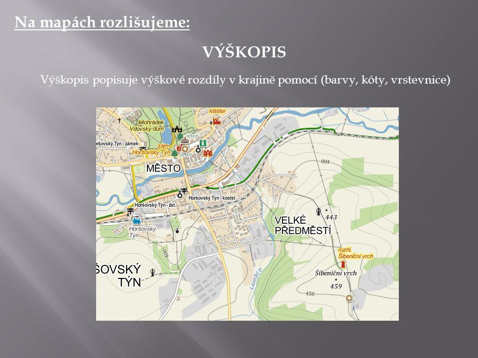 Na mapách rozlišujeme: