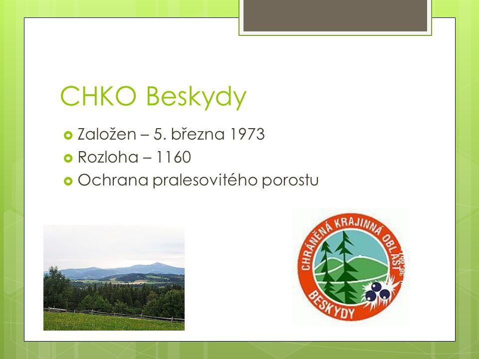 CHKO Beskydy Založen – 5. března 1973 Rozloha – 1160