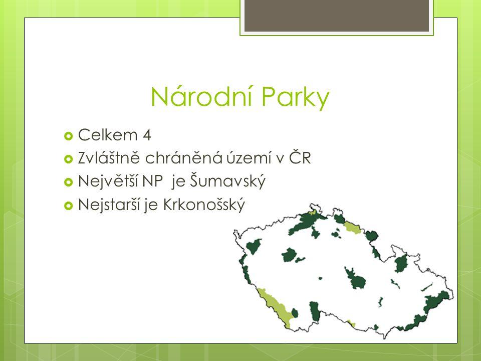 Národní Parky Celkem 4 Zvláštně chráněná území v ČR