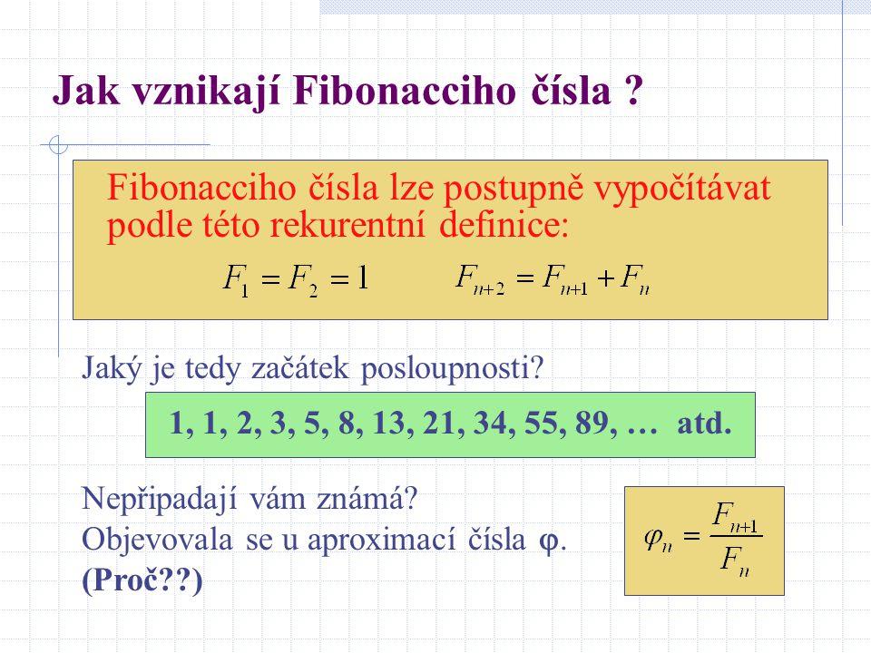 Jak vznikají Fibonacciho čísla