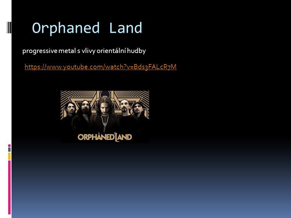 Orphaned Land progressive metal s vlivy orientální hudby