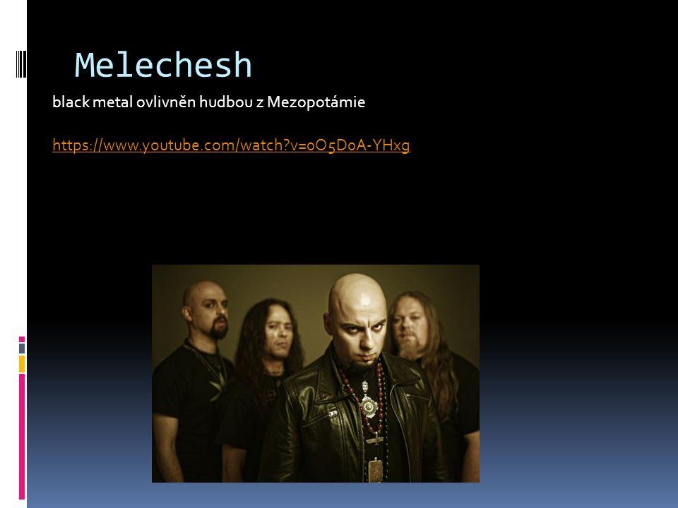 Melechesh black metal ovlivněn hudbou z Mezopotámie