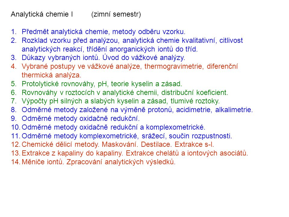 Analytická chemie I (zimní semestr)