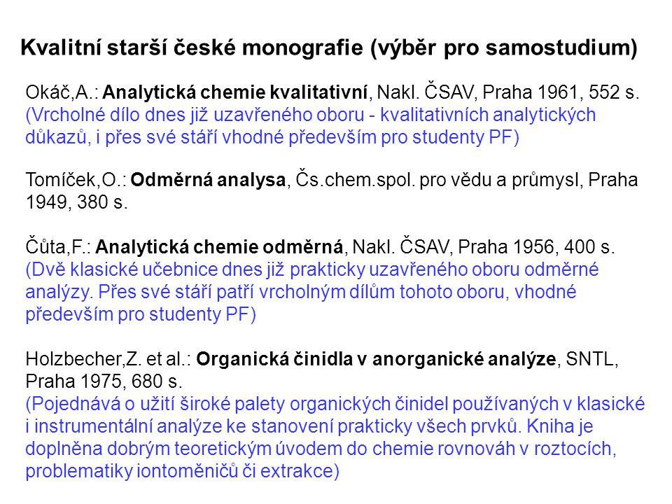 Kvalitní starší české monografie (výběr pro samostudium)
