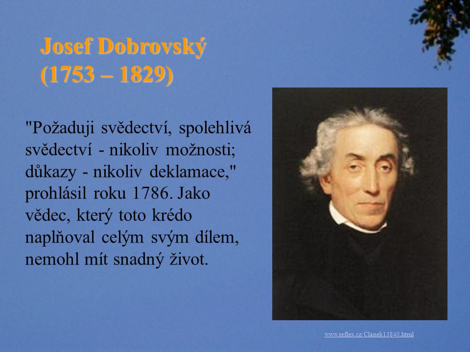 Josef Dobrovský (1753 – 1829)