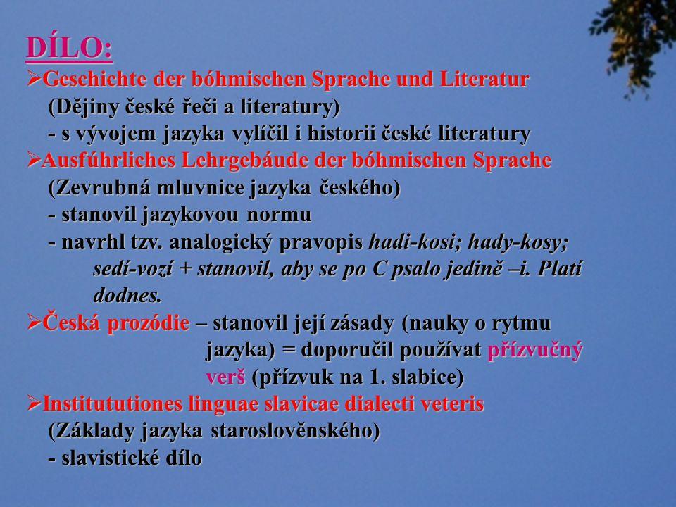 DÍLO: Geschichte der bóhmischen Sprache und Literatur