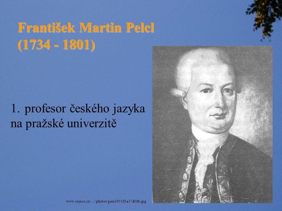 František Martin Pelcl (1734 - 1801)