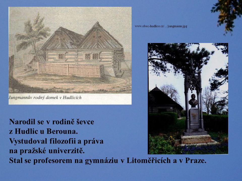 Narodil se v rodině ševce z Hudlic u Berouna.