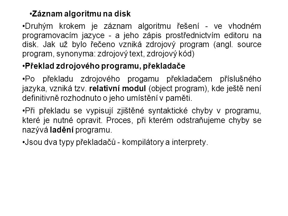 Záznam algoritmu na disk