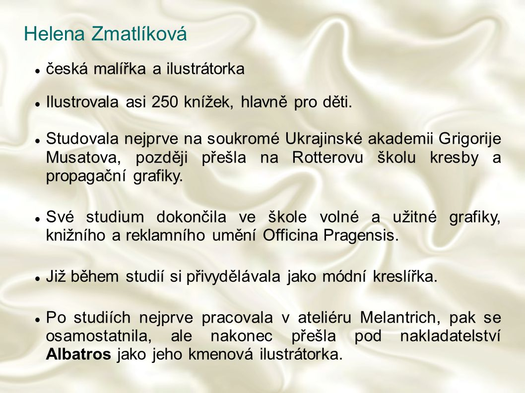 Helena Zmatlíková česká malířka a ilustrátorka