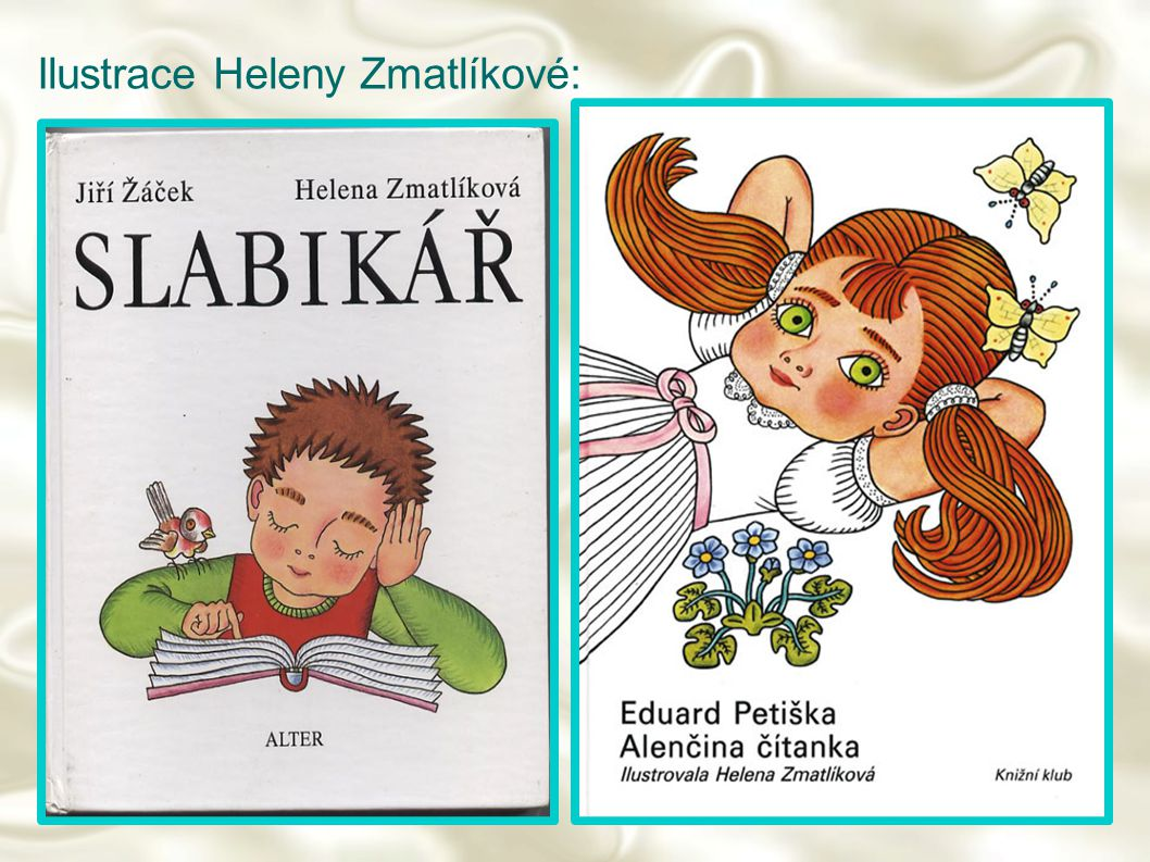 Ilustrace Heleny Zmatlíkové: