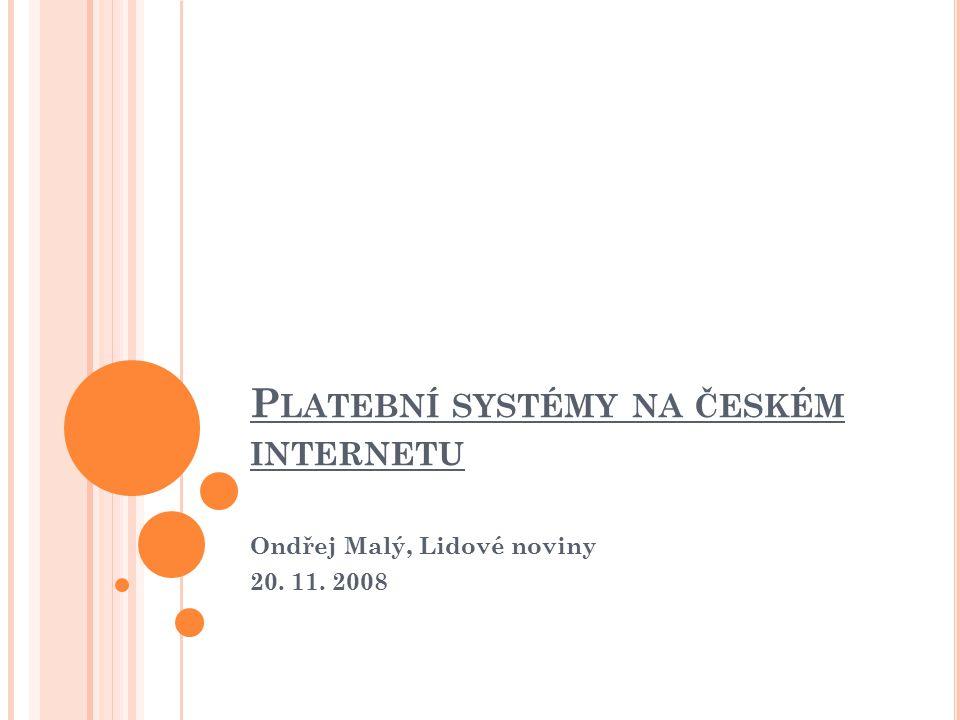 Platební systémy na českém internetu