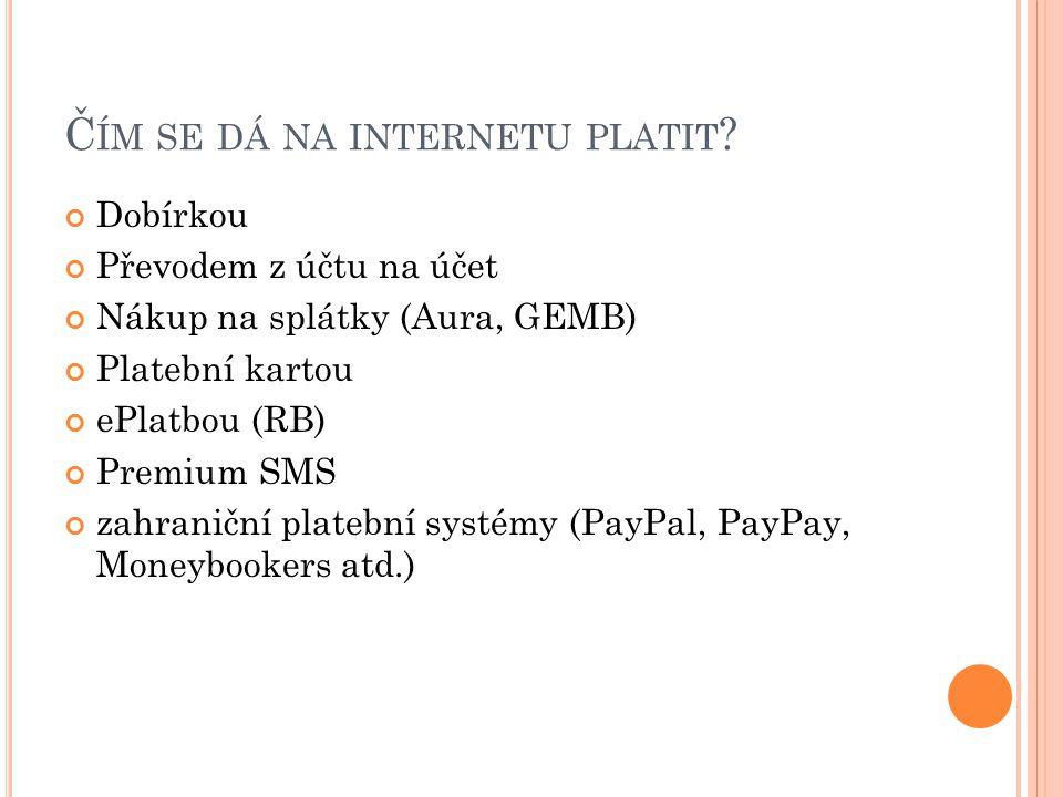 Čím se dá na internetu platit