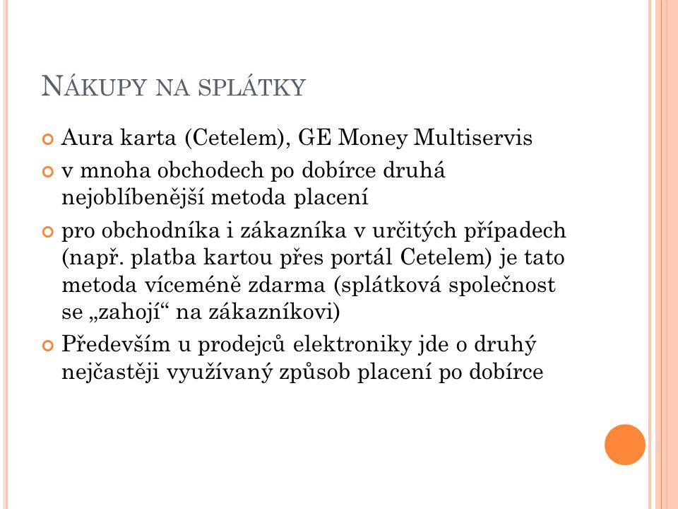 Nákupy na splátky Aura karta (Cetelem), GE Money Multiservis