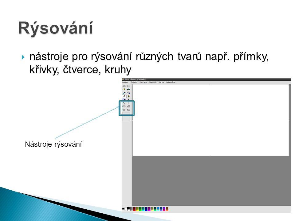 Rýsování nástroje pro rýsování různých tvarů např.