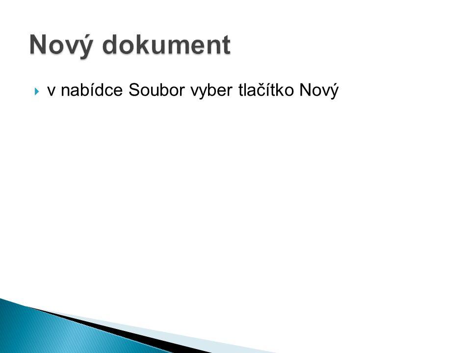 Nový dokument v nabídce Soubor vyber tlačítko Nový