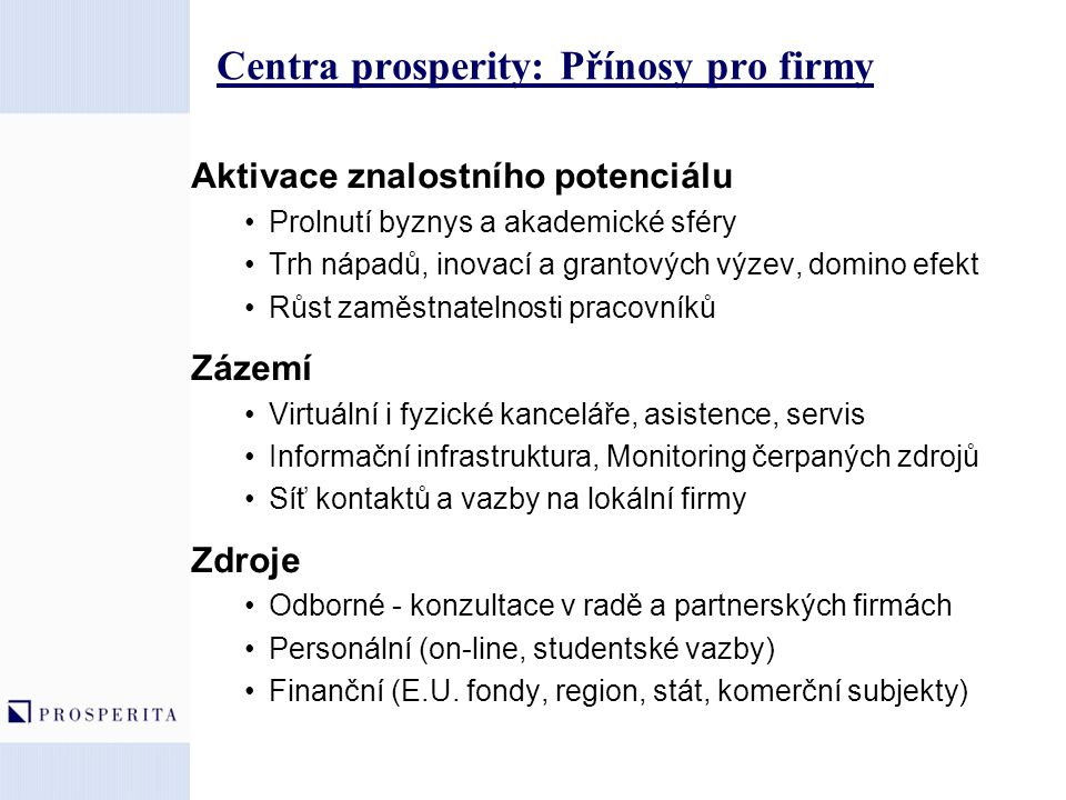 Centra prosperity: Přínosy pro firmy