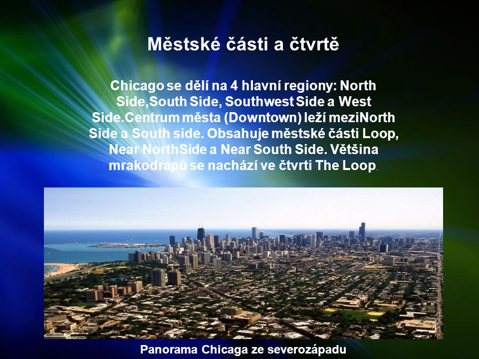 Panorama Chicaga ze severozápadu