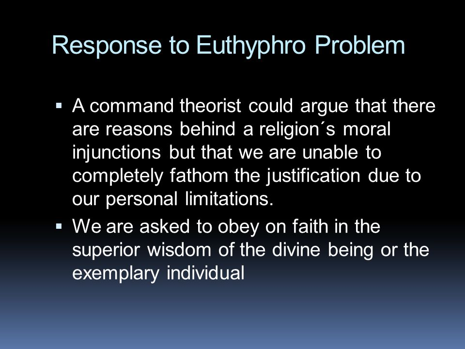 Response to Euthyphro Problem