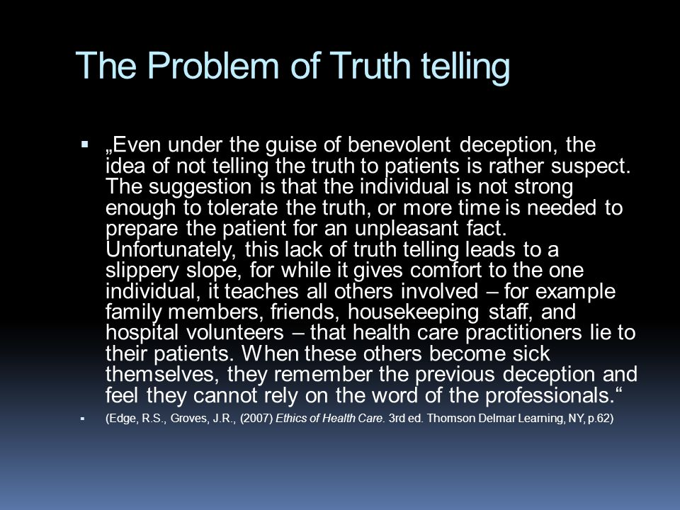 The Problem of Truth telling