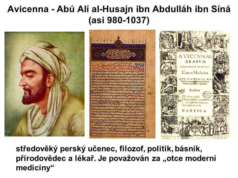 Avicenna - Abú Alí al-Husajn ibn Abdulláh ibn Síná (asi 980-1037)
