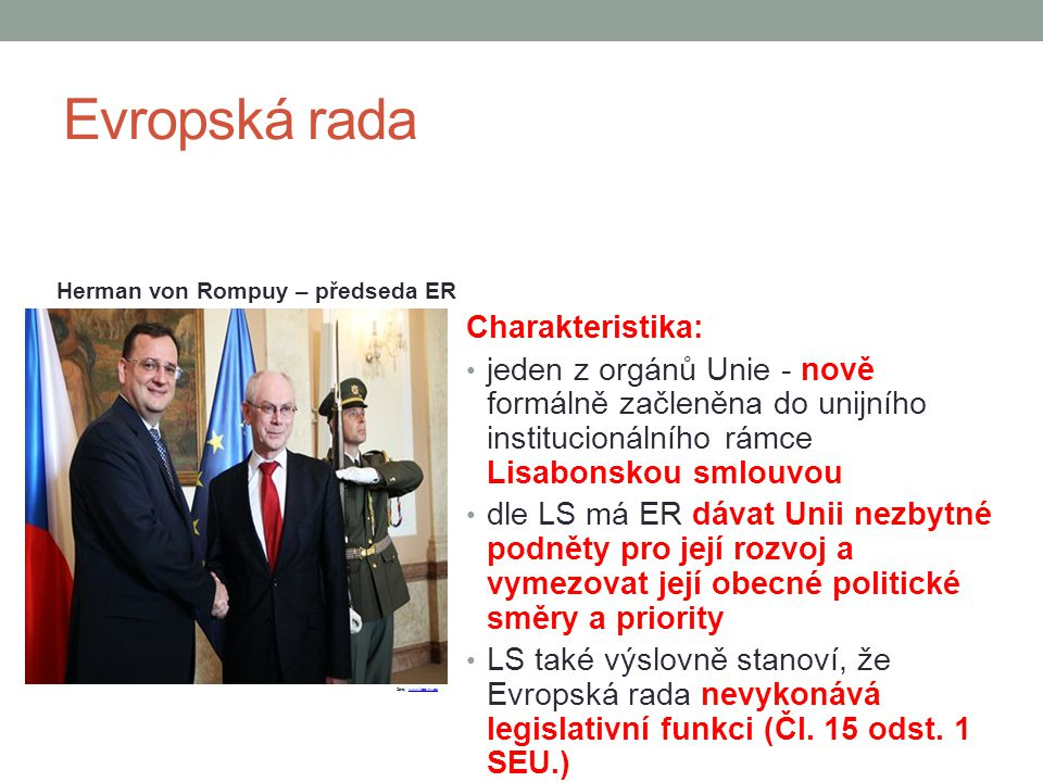 Evropská rada Charakteristika: