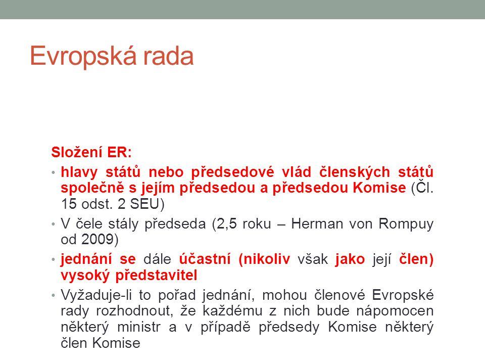 Evropská rada Složení ER:
