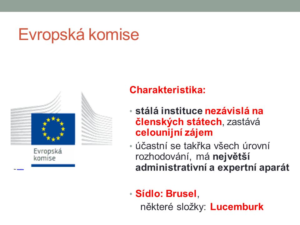 Evropská komise Charakteristika: