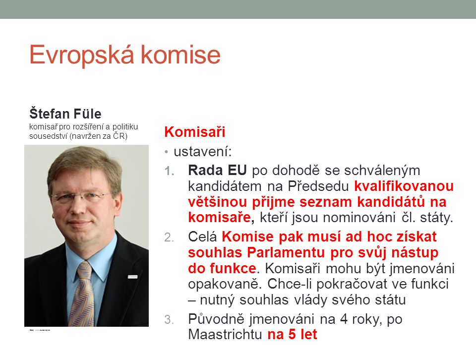 Evropská komise Komisaři ustavení: