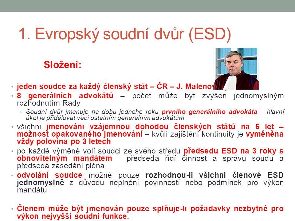 1. Evropský soudní dvůr (ESD)