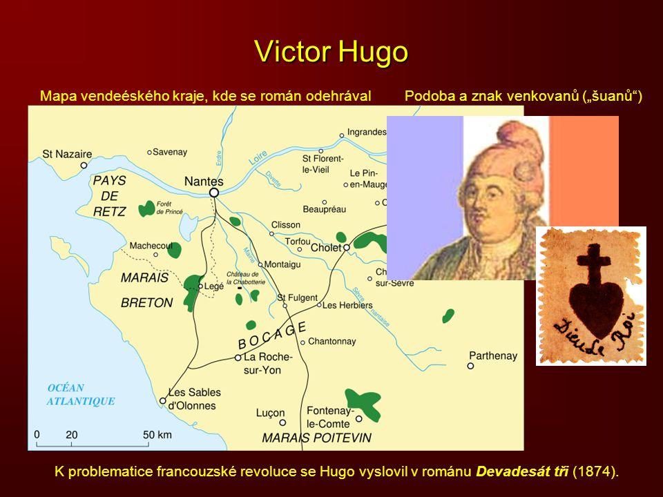 Victor Hugo Mapa vendeéského kraje, kde se román odehrával