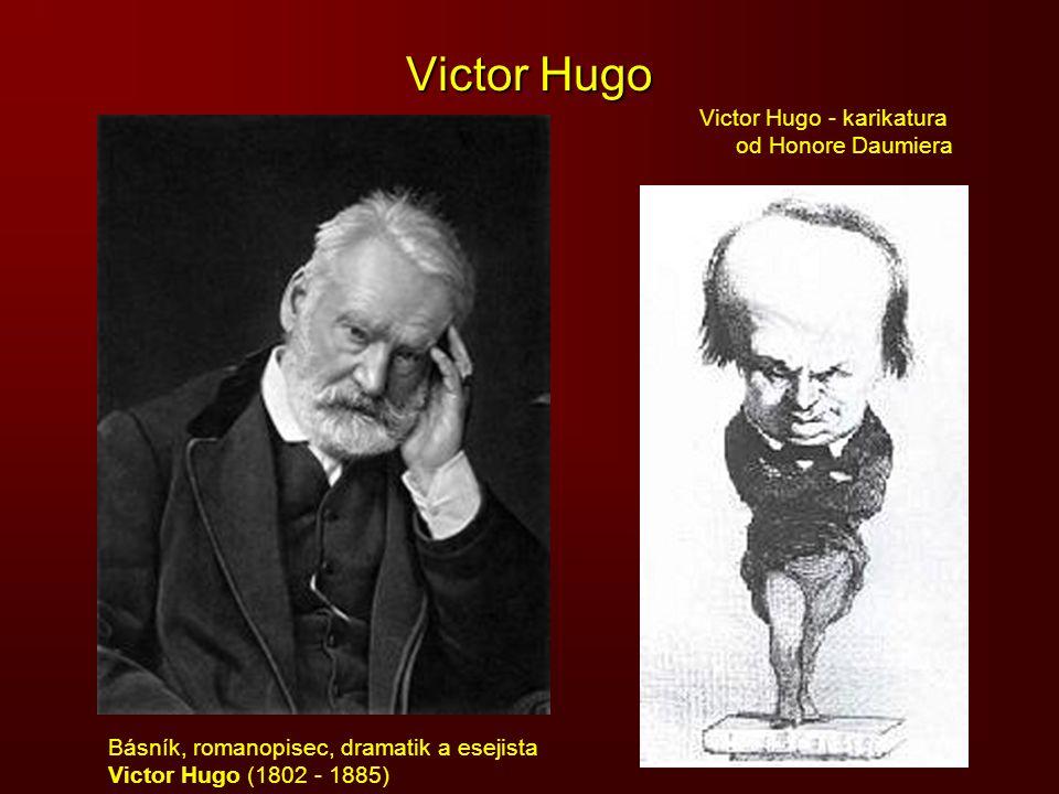 Victor Hugo Victor Hugo - karikatura od Honore Daumiera
