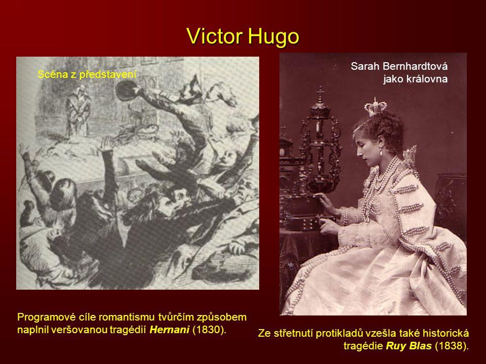 Victor Hugo Sarah Bernhardtová jako královna Scéna z představení