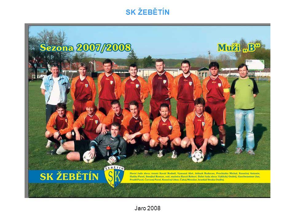 SK ŽEBĚTÍN Jaro 2008