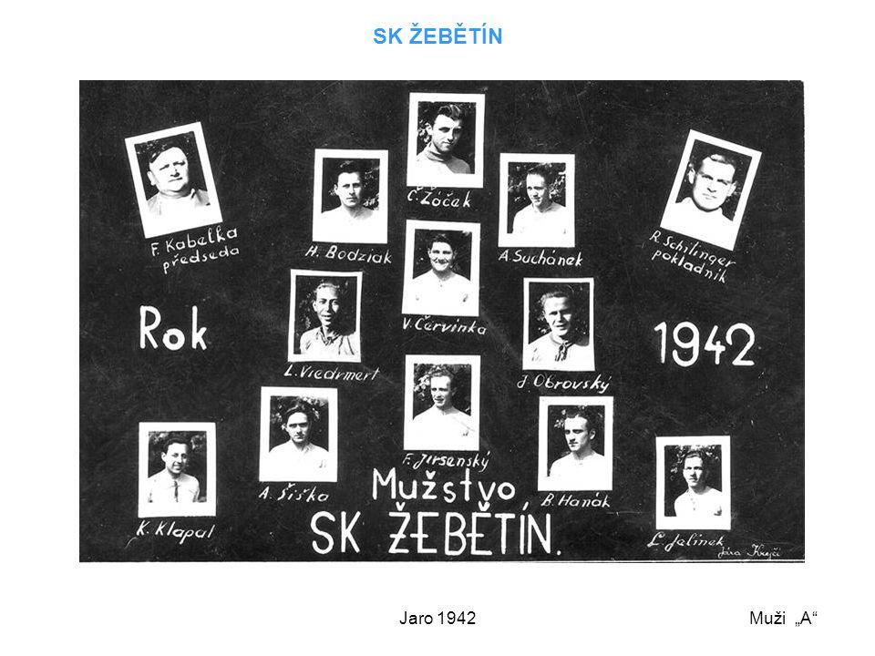 """SK ŽEBĚTÍN Jaro 1942 Muži """"A"""