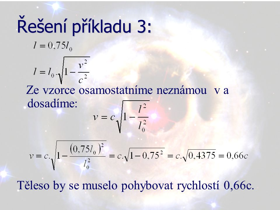 Řešení příkladu 3: Ze vzorce osamostatníme neznámou v a dosadíme: