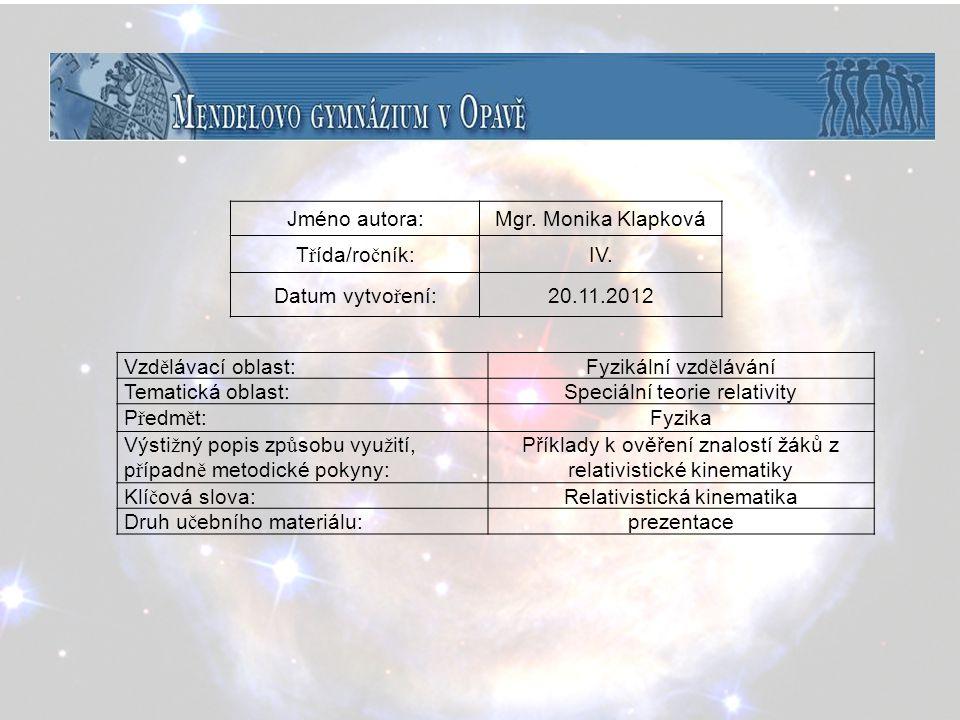 Speciální teorie relativity Předmět: Fyzika